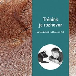 Kniha - F. Šusta: Trénink je rozhovor, ve kterém má i váš pes co říct